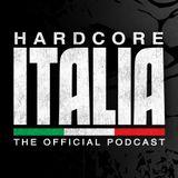 Hardcore Italia | Episode 108 | Mixed by The Anunnaki