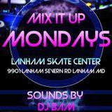 DJ BAM - MIX IT UP MONDAYS (LIVE! @LANHAM SK8 CENTER) - VOLUME 1 PART 1