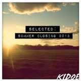SELECTED - Summer Closing 2013