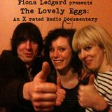 Fiona Ledgard presents The Lovely Eggs - X rated