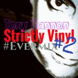 Tony Cannon - Strictly Vinyl #2 - Live Recording (Strictly Hot Wax)