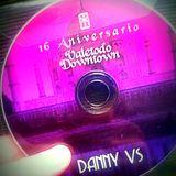 DANNY VS - SetLive 16º ANIV.  ValeTodo DownTown 2016