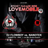 Flowboy & Nanotek - Streetparade Lovemobil Mix CD 2016