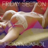 Friday Section vol 2