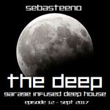 The DEEP 12 - Garage Infused Deep House - September 2017