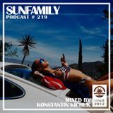 SunFamilyPodcast#219 mix by Konstantin Kichuk