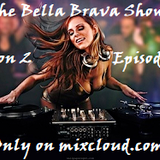 The Bella Brava Show - Season 2 Episode #095 - Feel Good Classics