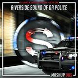 Tujamo x Sidney Samson vs Krs One - Riverside Sound Of Da Police (Da Sylva mashup)