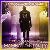 Mixclusive 025: Mamba Mentality