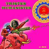 ЙЕТЯ - Tristes Humanistes Vol.2 (special podcast)