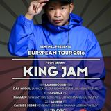 Sentinel Sound pres. King Jam Sound [Japan] Europe Tour 2016