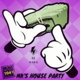 WiLD 104 MK's House Party 6/10 Pt2
