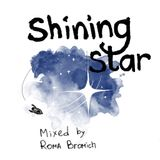 """Shining Star"" mixed by Roma Bromich"