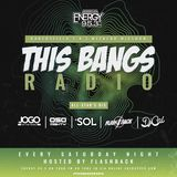 This Bangs Radio W/ DJ CAL On Energy 95.3 [06-08-19]