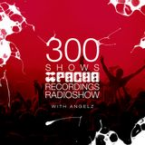 Pacha Recordings Radio Show with AngelZ - Week 300 - House Classics Special