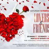 Saturday 13th Feb Lovers & Friends @ ILLusion Club ft DJs Femzzy,Danny T & Jordi + Host Byron The MC