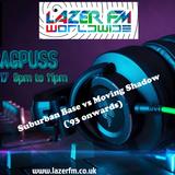 DJ Bagpuss live on Lazer FM Sat 27 May - Moving Shadow vs Suburban Base (mostly '93 onwards)