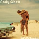 AndyCheff - Let's Go Summer