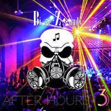 Bio Zounds - After Hours 3 (March 2K16 Podcast)