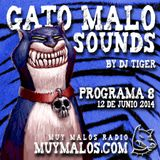 GATO MALO Sounds. Show 8. 12-06-2014. www.muymalos.com