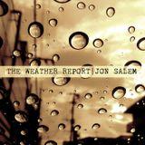 Jon Salem - The Weather Report 006