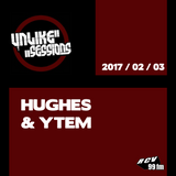 Unlike Sessions - 2017 feb 03 - Hughes / Ytem