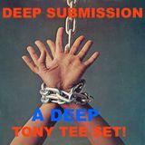 "TeeMIX! Presents: ""DEEP SUBMISSION"" (How Deep is Your Luv 4 House) - Deep Sleeze & Tony Tee"