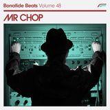 Mr Chop x Bonafide Beats #48