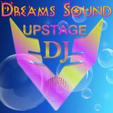 Dj Upstage - Dreams Sound