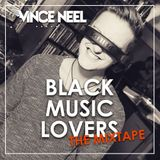 Vince Neel - BlackMusicLovers Vol. 1