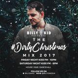 Billy Da Kid Presents The #DirtyChristmas 2017