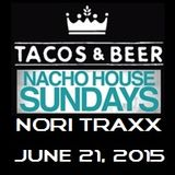 NORI TRAXX - NACHO HOUSE Sundays @ TACOS & BEER in LAS VEGAS, NV on 6-21-2015
