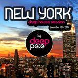 Deep House Session ► New York ◄ December 2017