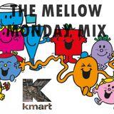 THE K-MART MELLOW MONDAY MIX