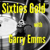 Sixties Gold with Garry Emms 16/09/18