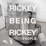 Rickey Being Rickey