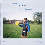 Have A Great Summer - Volume Two