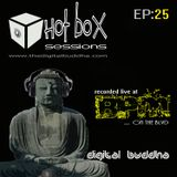 Hot Box Sessions EP25 - digit@l buddha (recorded live @ BPM)