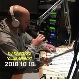 DJ Kazzeo - 2018 10 18 (Club Wreck - Jocelyn Enriquez Interview)