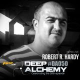 Robert R. Hardy - Deep Alchemy 050 Marathon on Pure.fm