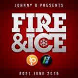 Johnny B Fire & Ice No. 21 - June 2015 - Bassport.fm