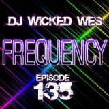 Dj Wicked Wes - Frequency 135