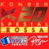 Konser K20 Spesial Rossa