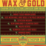 WAX & GOLD (ethiopian classical selections by SON ZOO)
