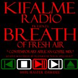 Breath of Fresh Air Mixtape - Dj Dawdee