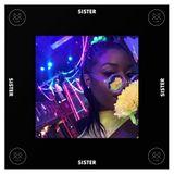 SISTER - Episode 3 - UNIIQU3 (Guestmix) + Novelist Interview