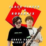 Flash Finger & Roberkix - Korea Bounce Vol.2