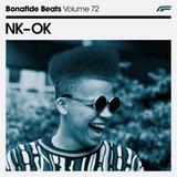 NK-OK x Bonafide Beats #72