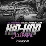 Hip Hop Journal Episode 21 w/ DJ Stikmand