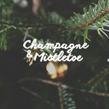 Champagne and Mistletoe - #Throwback Pop Hits